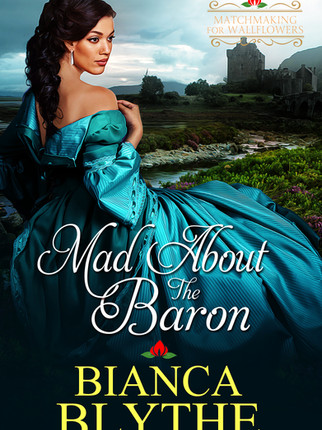 A Reader's Opinion: MAD ABOUT THE BARON by Bianca Blythe