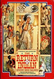 The Return of the Indian by Lynne Reid Banks (book 2)