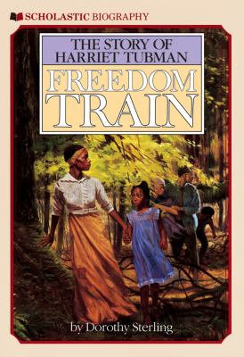 Harriet Tubman: Freedom Train