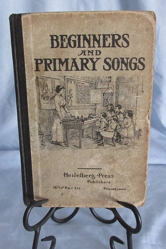 Beginners and Primary Songs  For Use in Sunday School(1915)