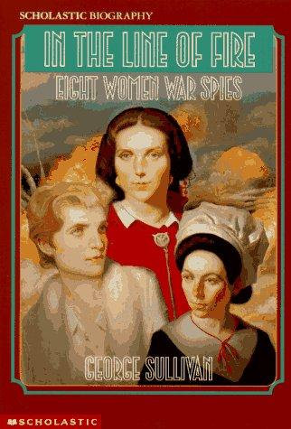 Eight Women War Spies by: George Sullivan