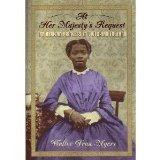 At Her majesty's Request: An African Princess in Victorian England