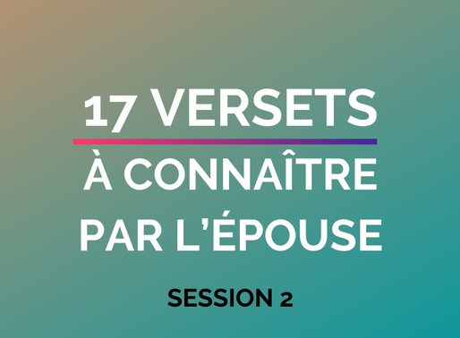 17 VERSETS À CONNAITRE PAR L'ÉPOUSE