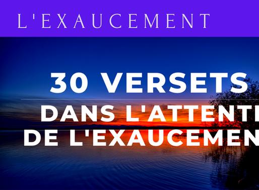 30 VERSETS DANS L'ATTENTE D'UN EXAUCEMENT