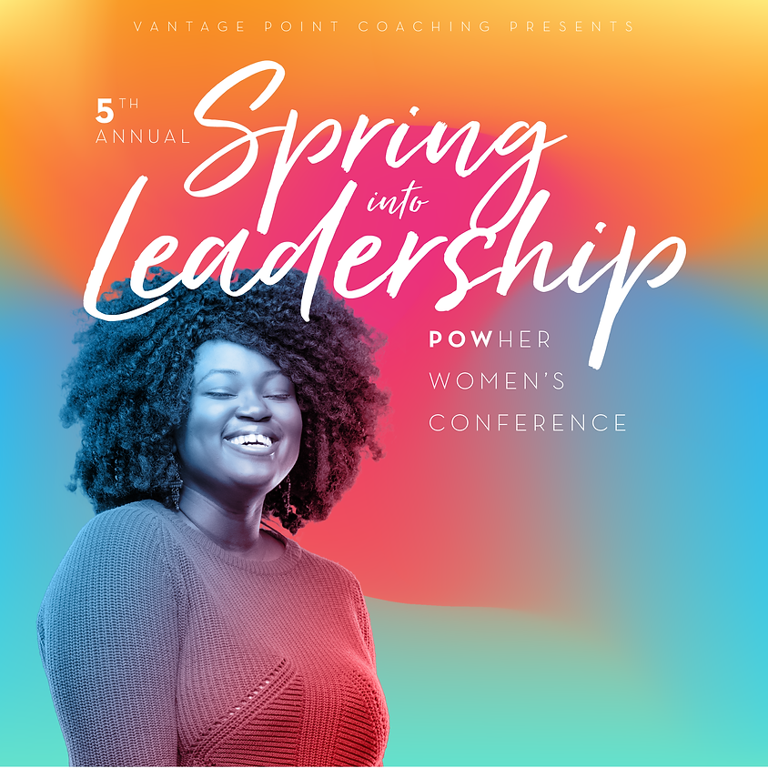 5th Annual Spring Into Leadership Women's Conference