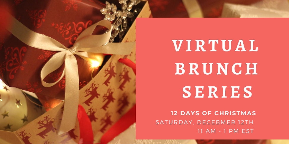 Spring Into Leadership Virtual Brunch: 12 Days of Christmas