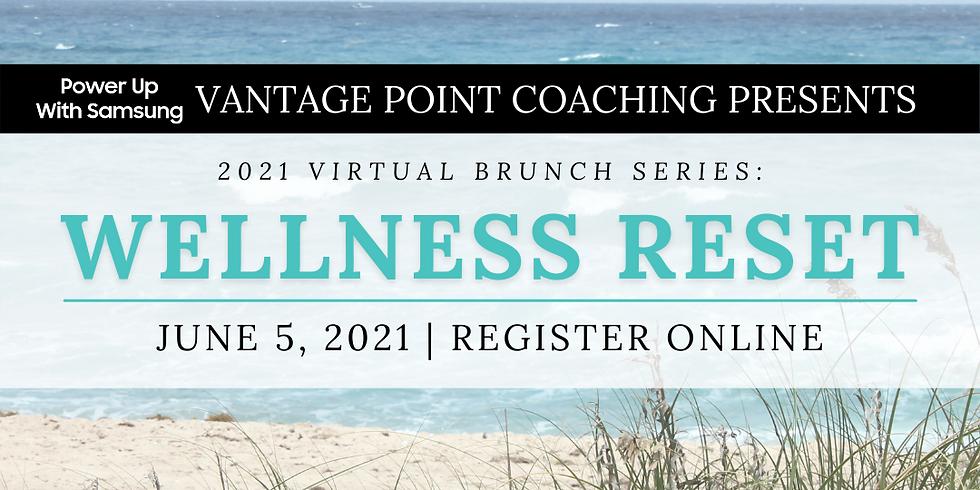 Virtual Brunch Series - Wellness Reset