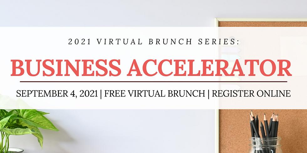 Virtual Brunch Series - Business Accelerator