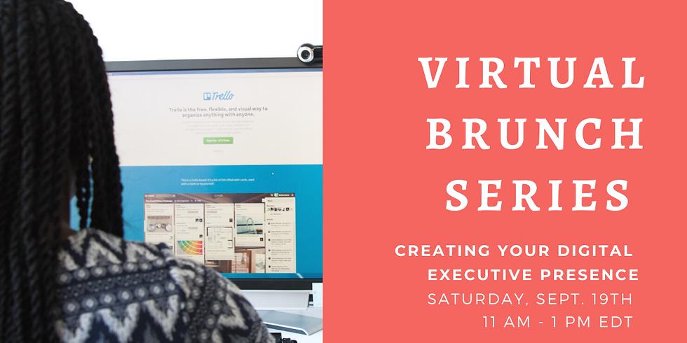 Spring Into Leadership Virtual Brunch - Digital Executive Presence