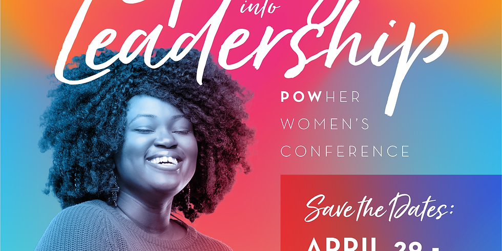 5th Annual Spring Into Leadership POWher Women's Conference