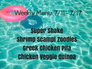 Weekly Menu: 7/11 - 7/17