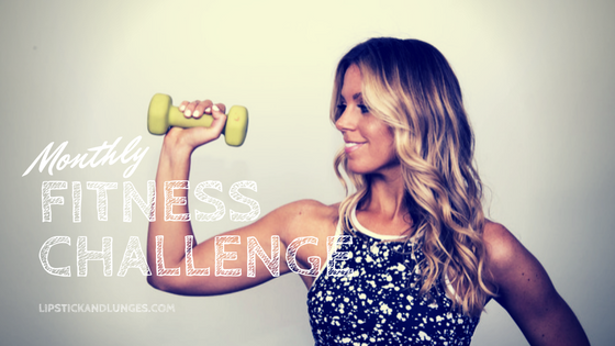 Lipstick And Lunges - Monthly Fitness Challenge