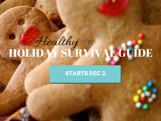 The Healthy Holiday Survival Guide: A step-by-step plan to maintain and not gain this season
