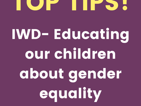 IWD -Educating our children about gender equality
