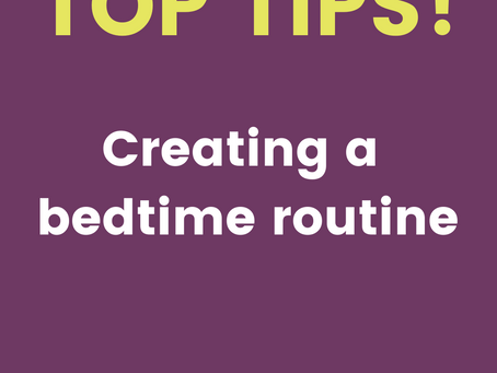 Creating a bedtime routine.