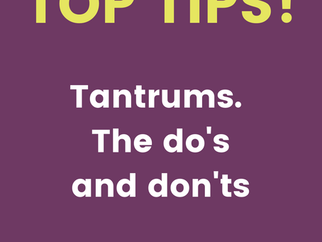 Tantrums - The do's and don'ts