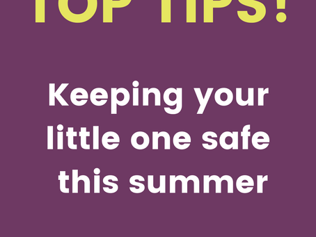 Keeping your little one safe this summer