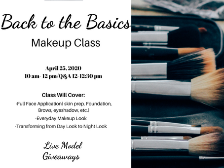 """""""Back to the Basics"""" Makeup Class- REGISTER TODAY!!"""