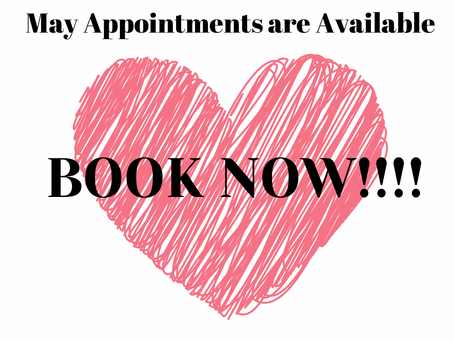 May Appointments Available!!!