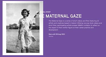 The Maternal Gaze. IMMA