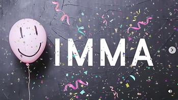 IMMA Birthday Instagram promo
