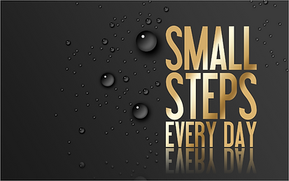 Small Steps Every Day.PNG