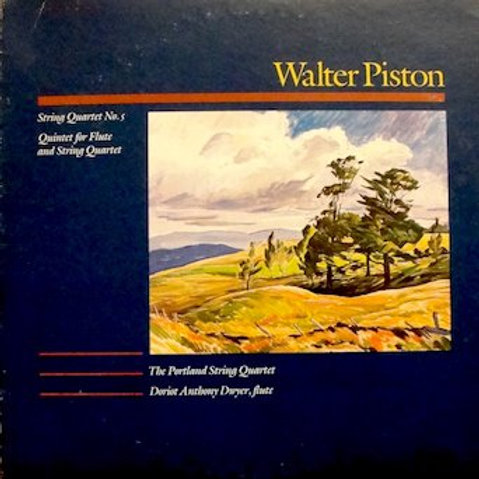 PISTON, WALTER - String Quartets Nos. 4 and 5 and the Flute Quintet
