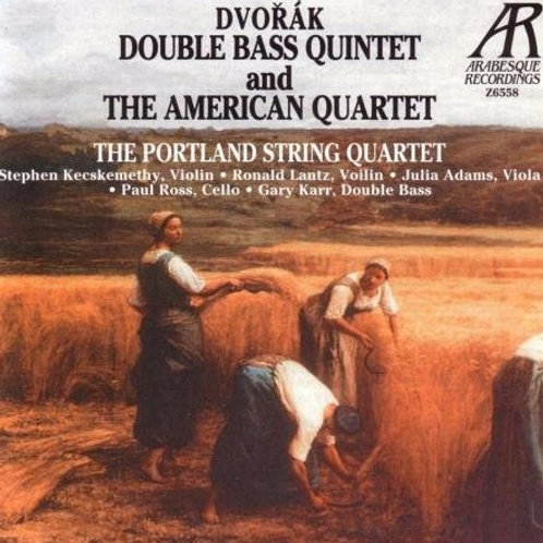DVORAK, ANTONIN - American Quartet/Quintet for Strings and Bass with Gary Karr