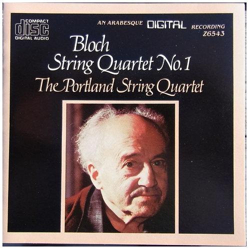 BLOCH, ERNEST - String Quartet No. 1