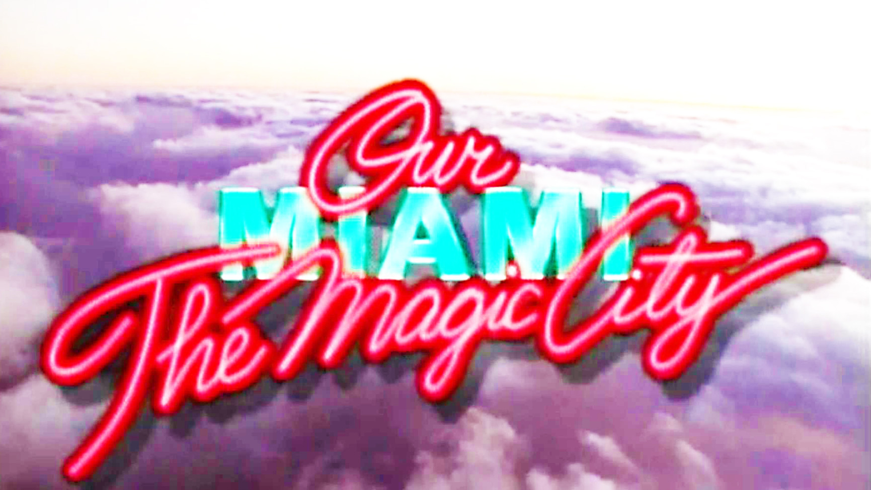 Our Miami - The Magic City.jpg
