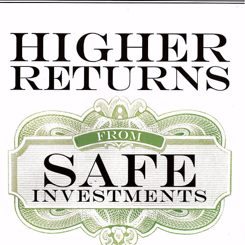 Book - Higher Returns from Safe Investing