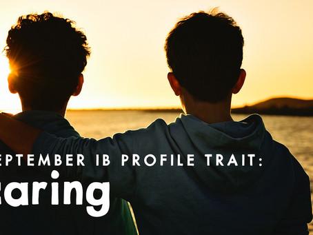 IB Learner Profile Trait: Caring