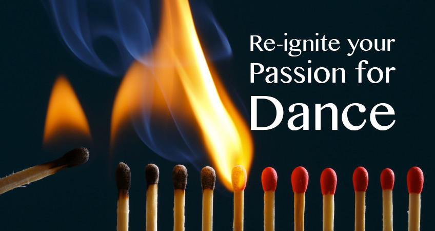 Re-ignite your passion for dance