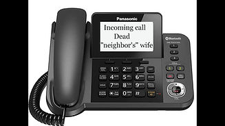 """Phone with display showing the words """"Dead Neighbor's wife"""""""