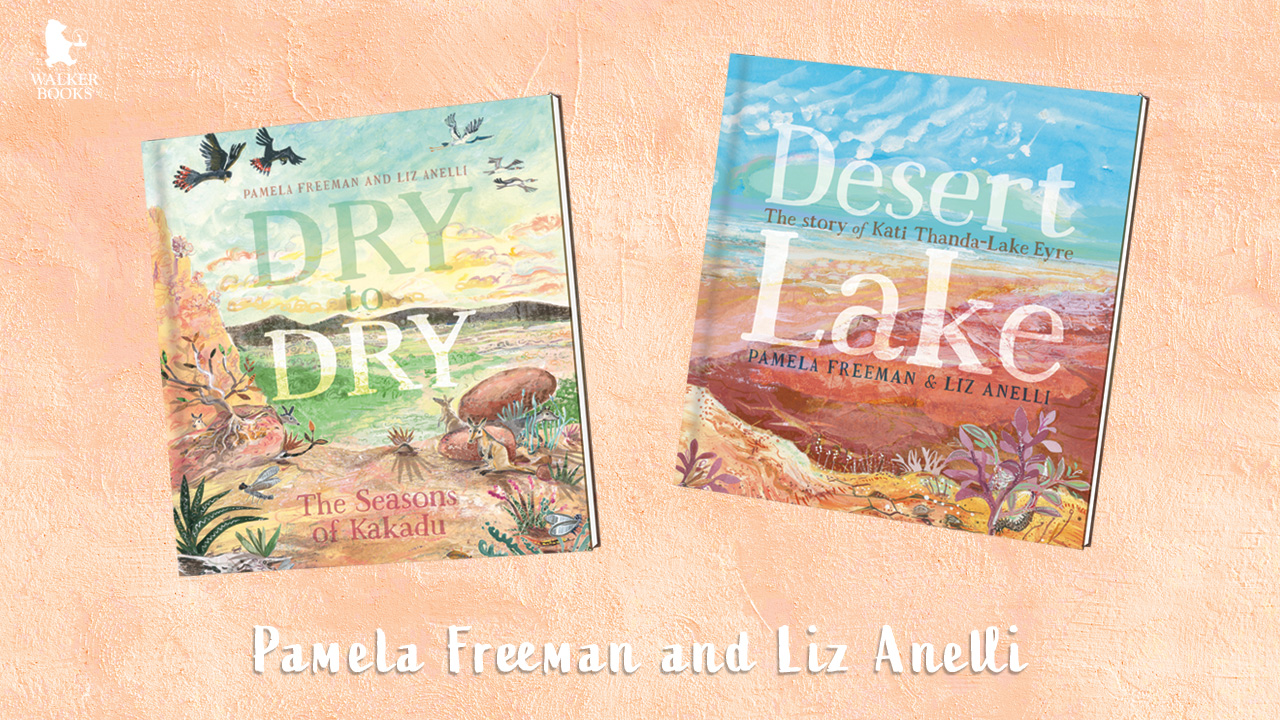 Desert Lake and Dry to Dry by Pamela Freeman and Liz Anelli