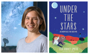 Prof Lisa Harvey-Smith and Under the Stars