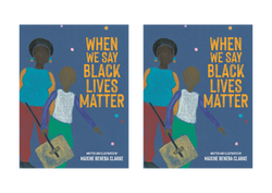 When We Say Black Lives Matter