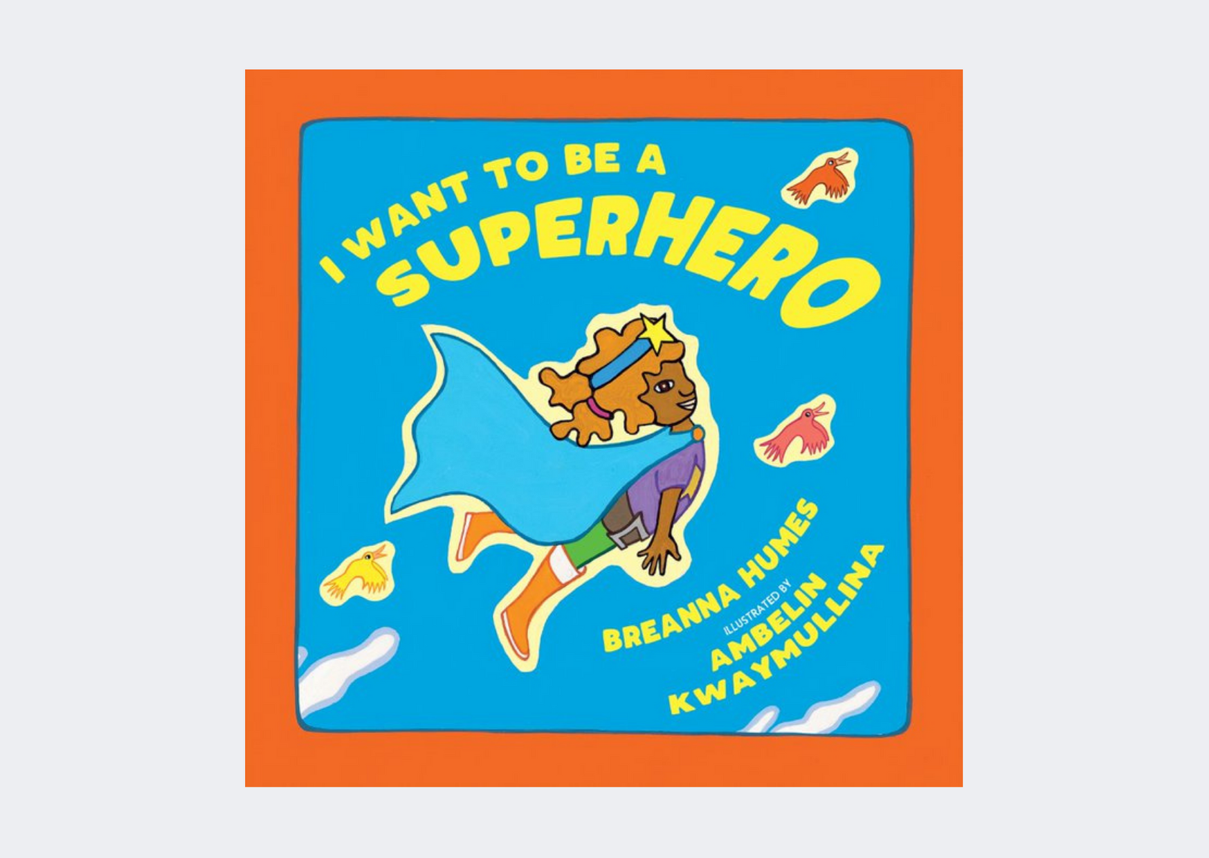 Magabala - I want to be a Superhero