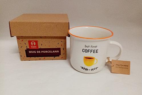 "TAZZA MUG IN PORCELLANA "" BUT FIRST COFFEE"" - ITEM"