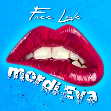 Free Love | Mordi Eva