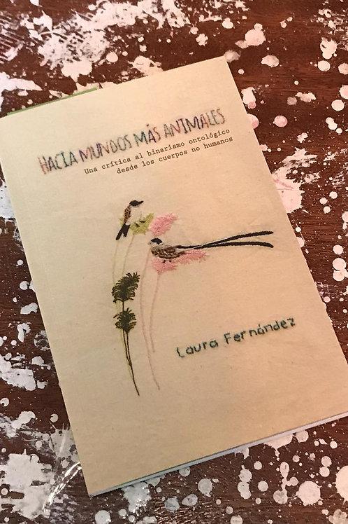 Hacia mundos mas animales - Laura Fernandez - Ed. Madreselva