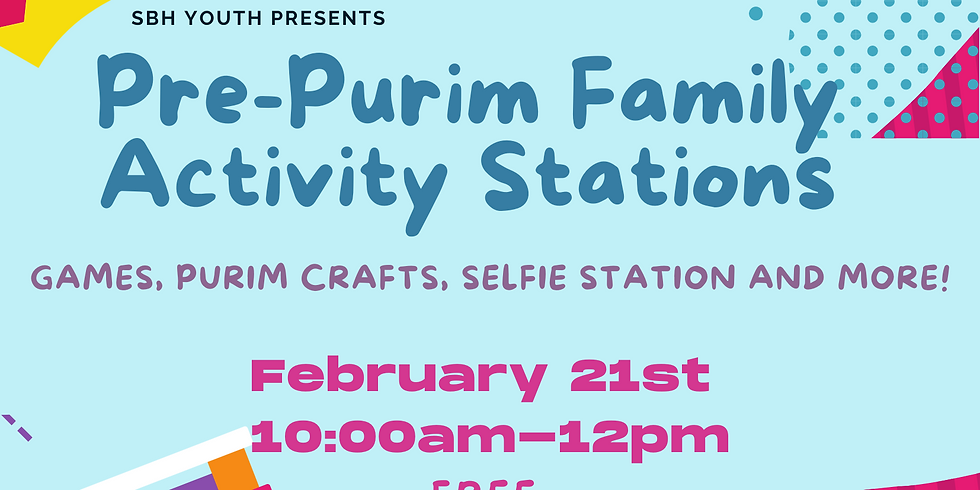 Pre-Purim Family Activity Stations