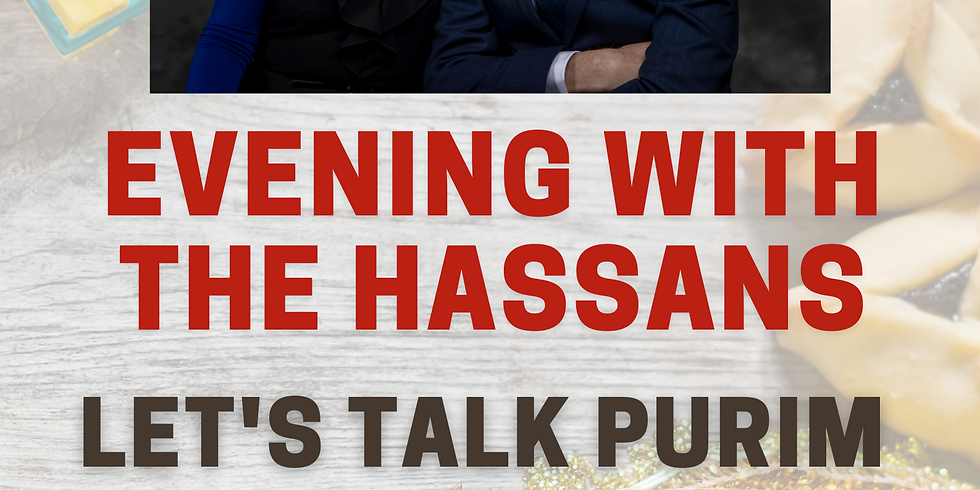 Evening with the Hassan's: Let's Talk Purim