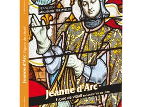 Jeanne d'Arc, Figure de vitrail en Centre-Val de Loire