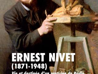 Ernest Nivet (1871-1948), Vie et destinée d'un praticien de Rodin