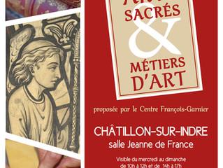 Arts sacrés & Métiers d'art // Exposition du 13sept./20 oct. 2019 - Châtillon/Indre