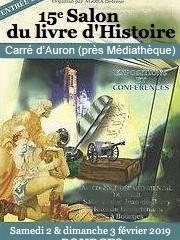 Ce week-end (2 et 3 fév. 2019) : Salon du Livre d'Histoire de Bourges