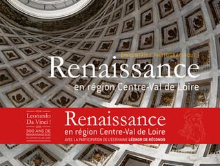 La Renaissance                                          en Région Centre-Val de Loire