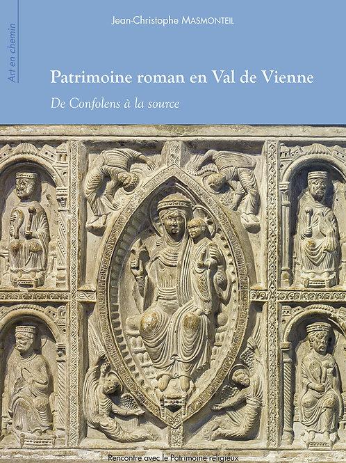 Patrimoine roman en Val de Vienne. De Confolens à la source