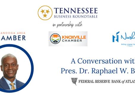 Roundtable, Metro Chamber Partners Host Atlanta Fed President Bostic
